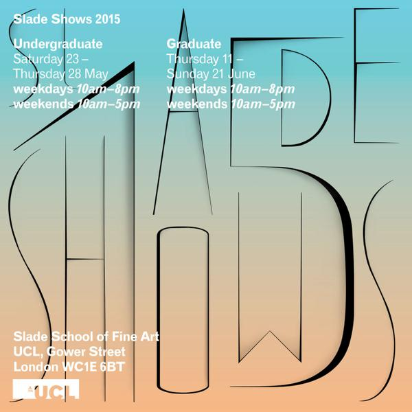 Slade Degree Show 2015